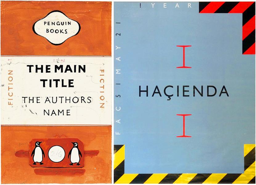 À droite, la maquette originale de Jan Tschichold pour la nouvelle version des couvertures de Penguin Books, 1948. À gauche, Peter Saville Associates, FAC 83 Hacienda 1 Year, 1983.