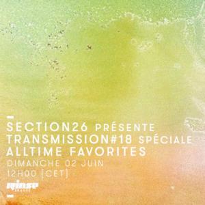 section26 Transmission Rinse France Spéciale Alltime Favorites