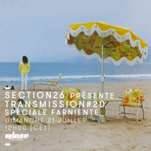 section26 Rinse Transmission spéciale farniente