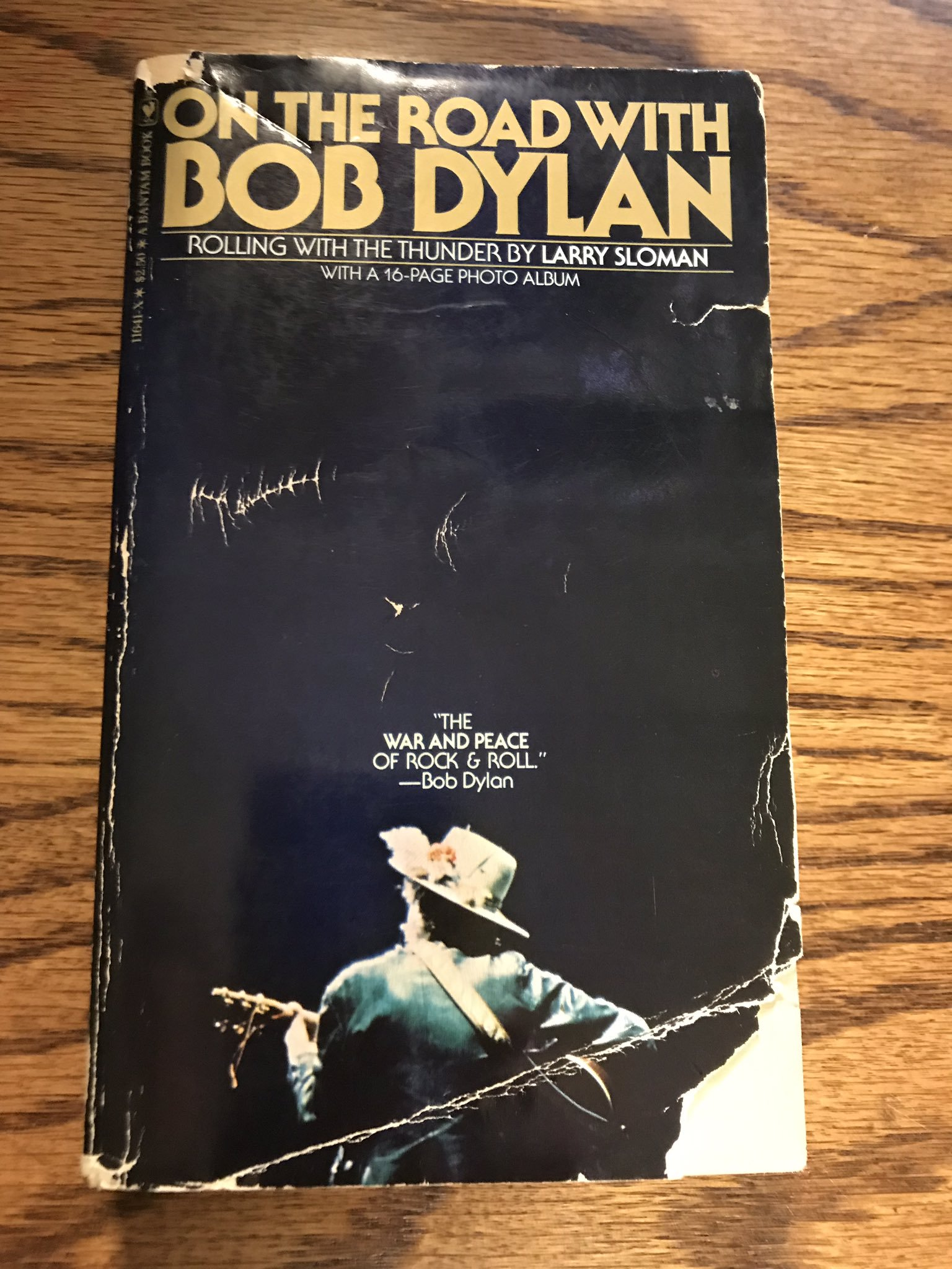 On the Road with Bob Dylan Larry Sloman
