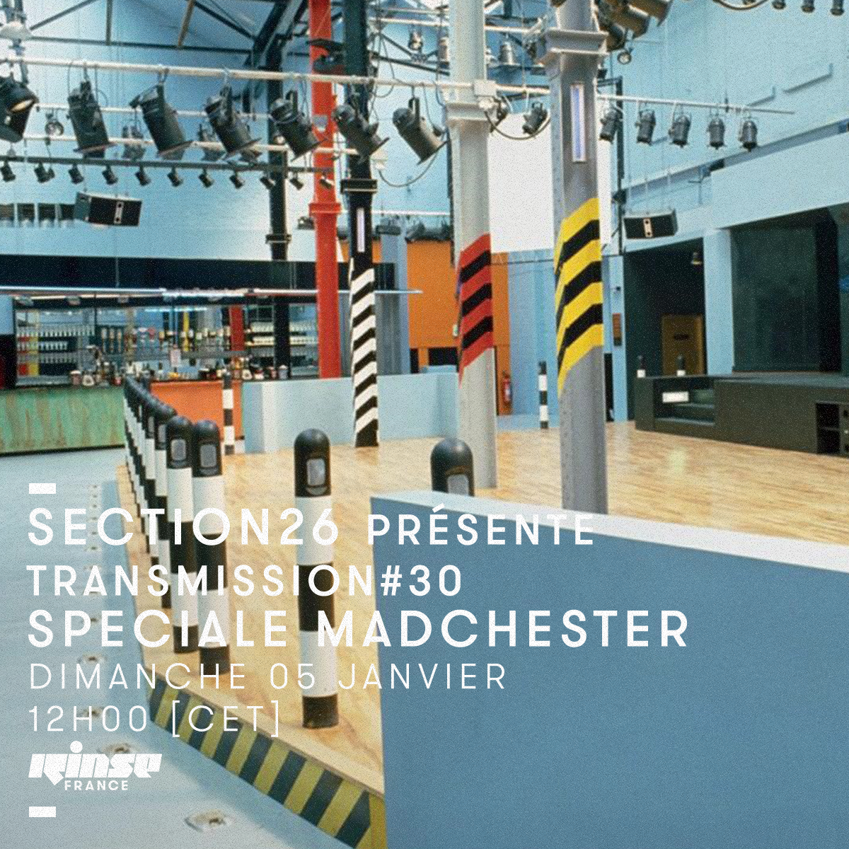 section26 Rinse Transmission spéciale Madchester
