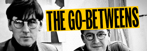 Section 26 Dossier The Go-Betweens