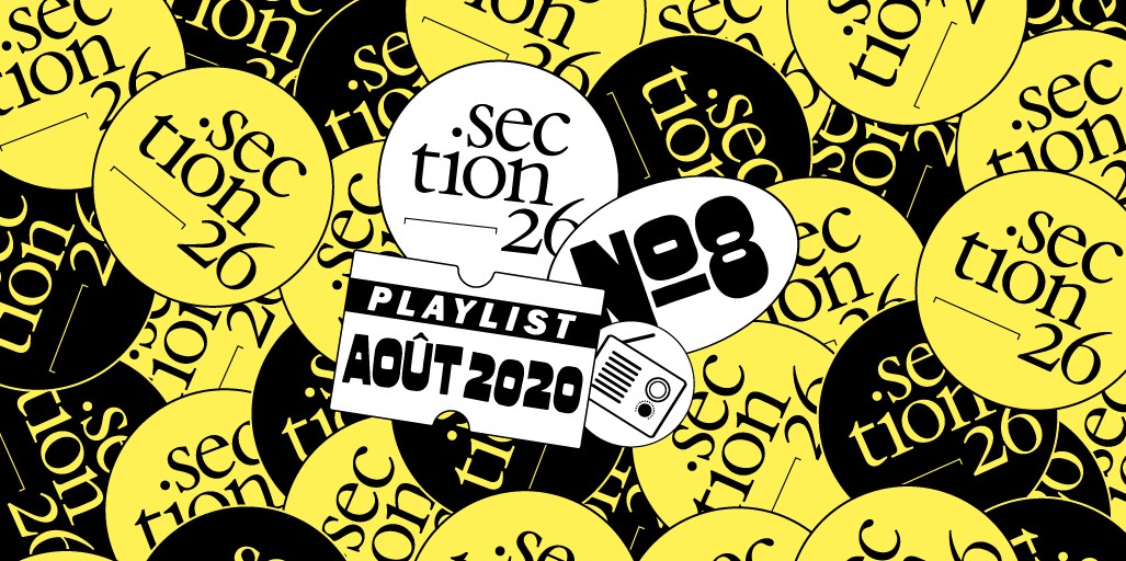 section26 playlist du mois de juin