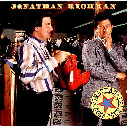 Jonathan Richman, Jonathan Goes Country