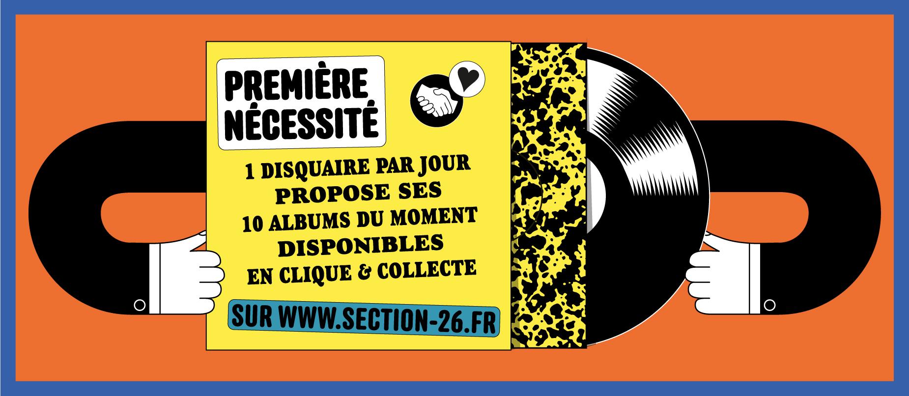 Section26 Première nécessité 1 disquaire propose ses 10 albums du moment disponibles en clique et collecte pendant le confinement