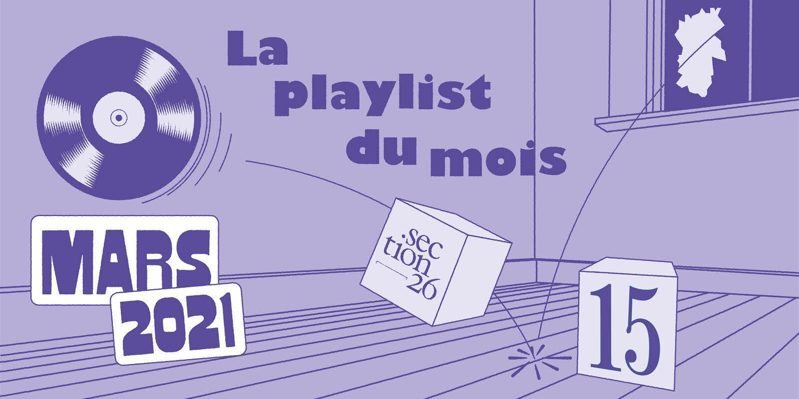 section26 playlist du mois de février 2021