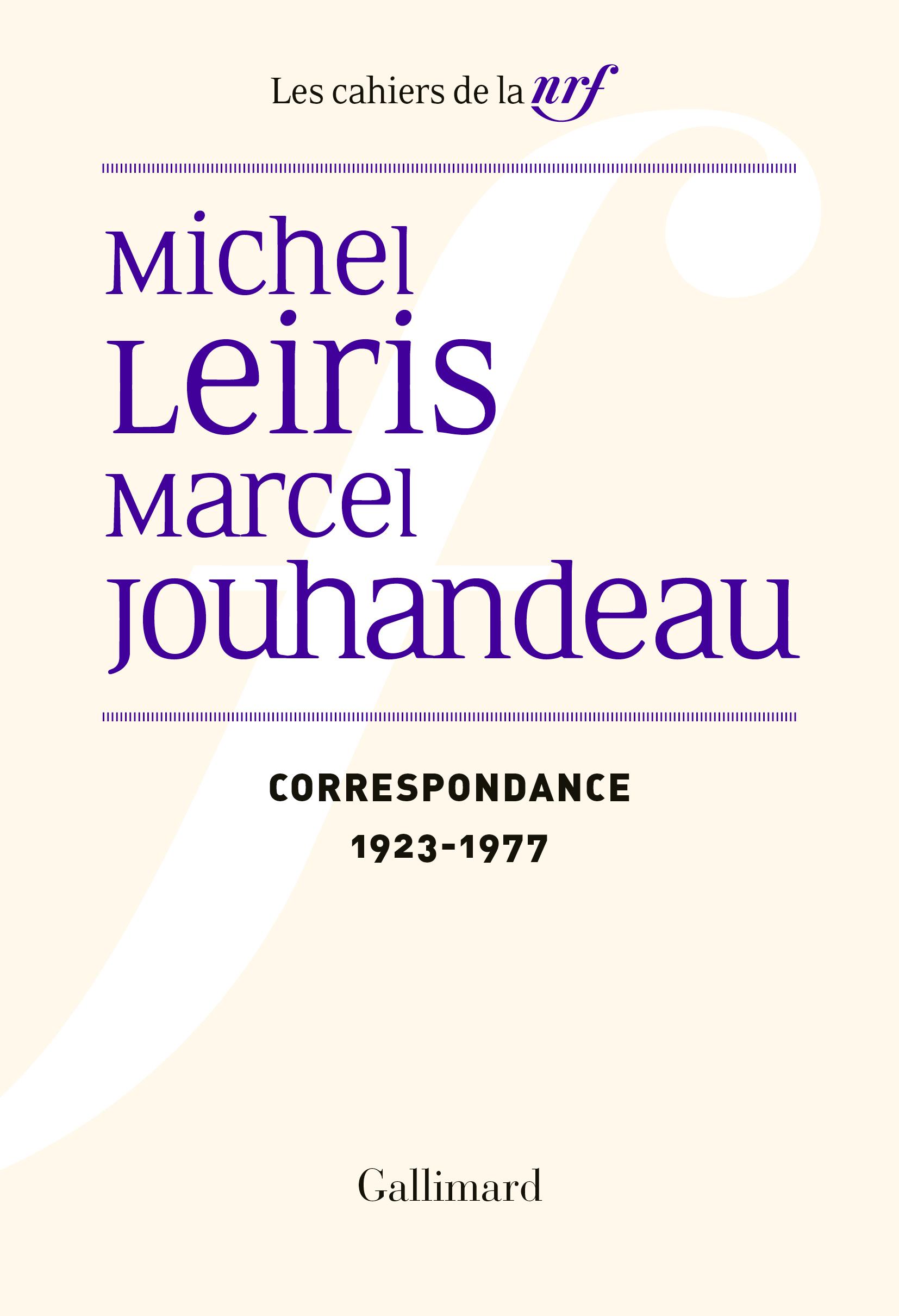 Correspondance (1923-1977) Marcel Jouhandeau et Michel Leiris