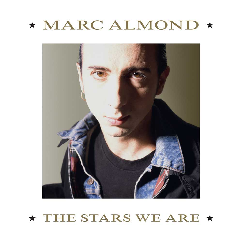 Marc Almond & La Magia The Stars We Are