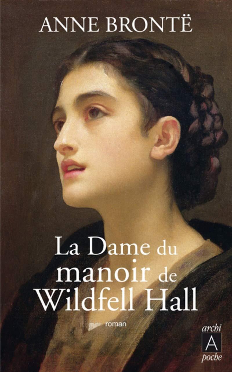 anne brontë la dame du manoir de wildfell Hall