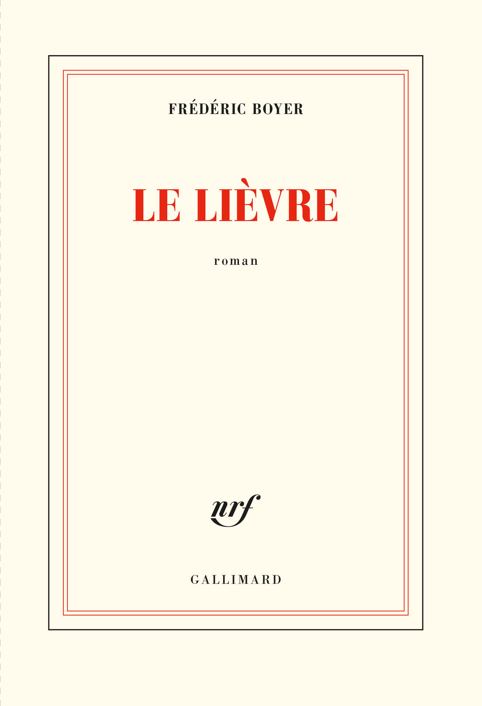 Le lièvre Frederic Boyer Gallimard