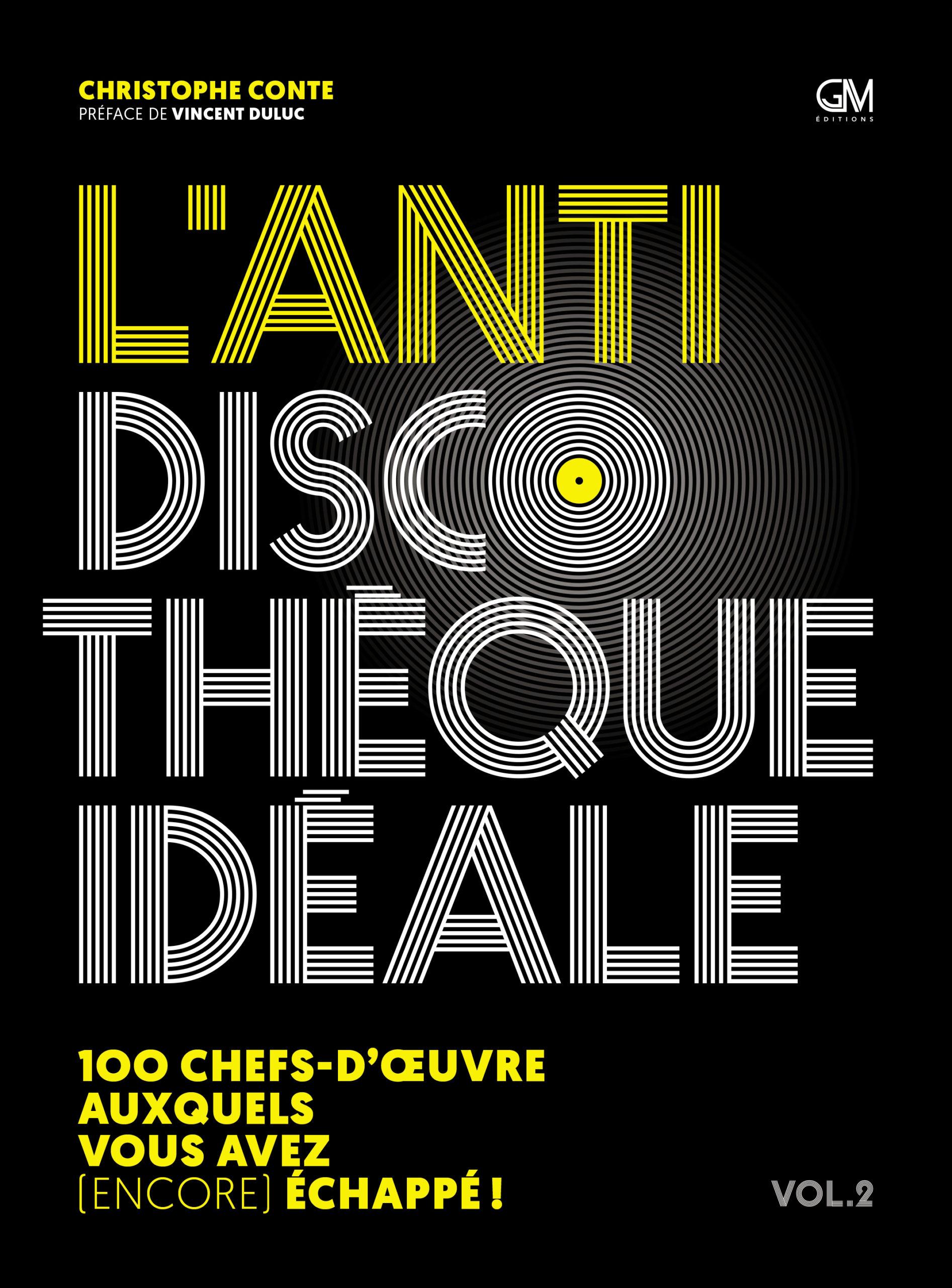 volume 2 L'Anti-discothèque idéale Christophe Conte