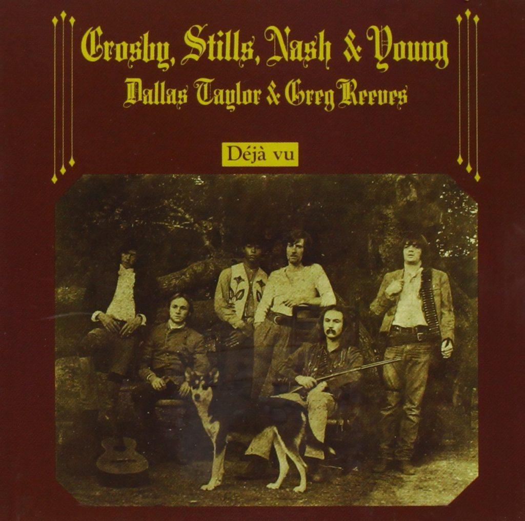 Déjà Vu de Crosby, Stills, Nash and Young