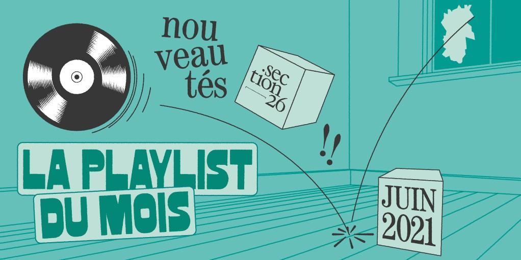 section26 playlist du mois