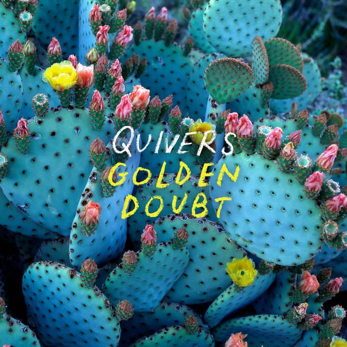 Quivers Golden Doubt