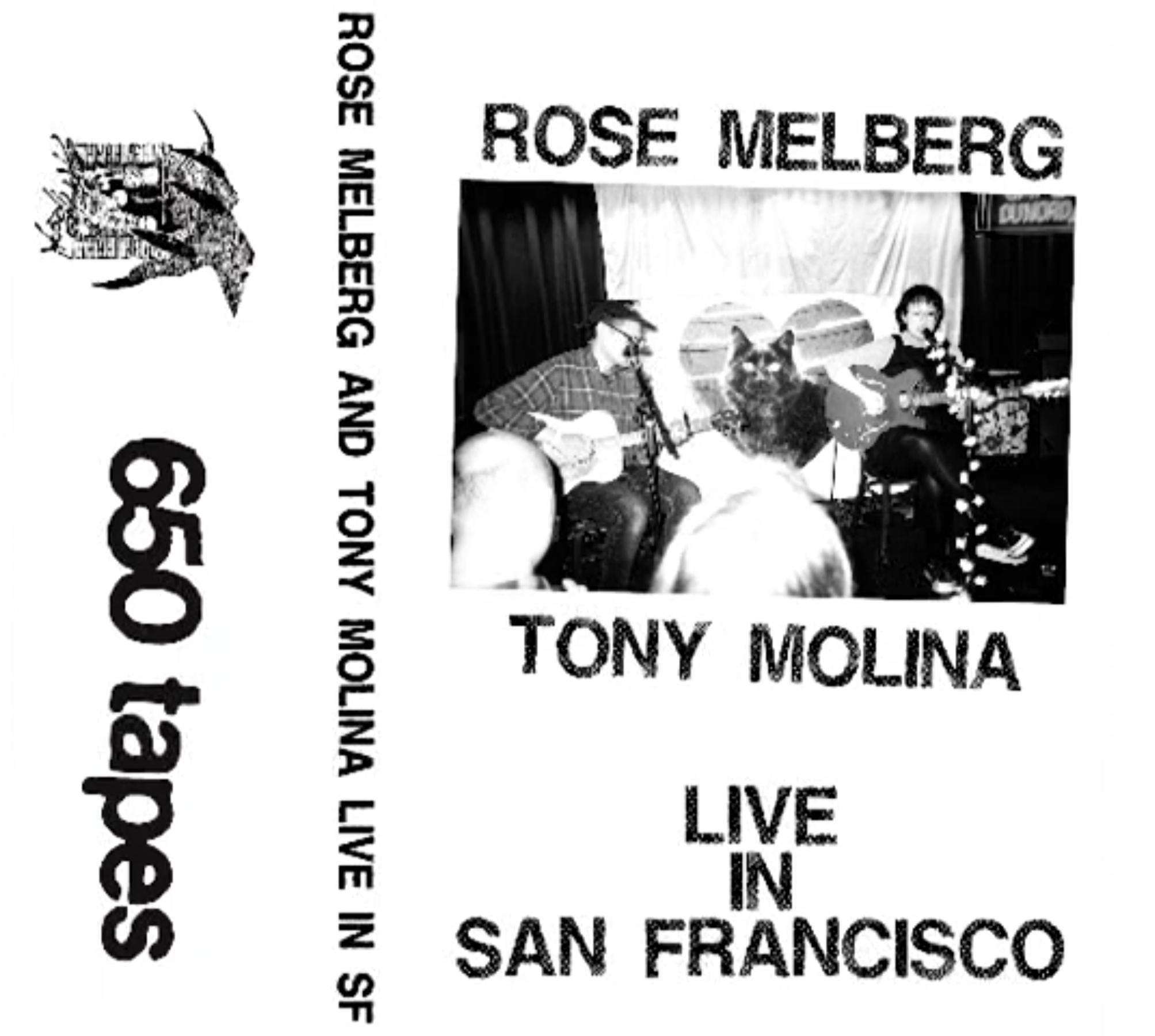 Rose Melberg Tony Molina